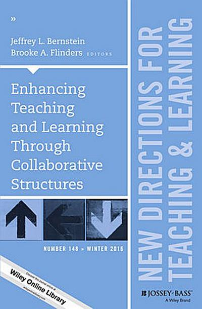 Enhancing Teaching and Learning Through Collaborative Structures