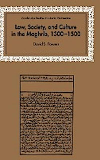 Law, Society and Culture in the Maghrib, 1300 1500