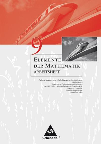 Elemente der Mathematik 9. Arbeitsheft - Ausgabe 2005 für die SI in Nordrhein-Westfalen angepasst an den Kernlehrplan