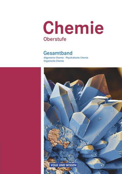Chemie Oberstufe. Schülerbuch. Gesamtband. Östliche Bundesländer und Berlin