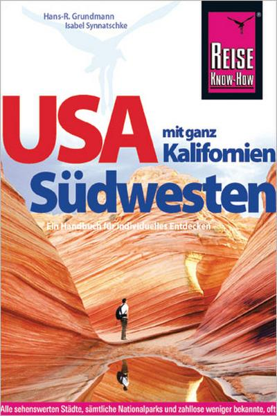 USA Südwesten mit ganz Kalifornien (Reiseführer)