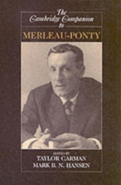 Cambridge Companion to Merleau-Ponty