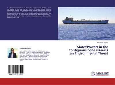 States'Powers in the Contiguous Zone vis-a-vis an Environmental Threat
