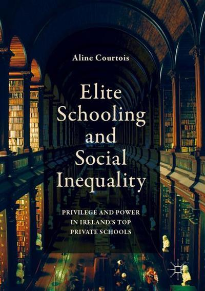 Elite Schooling and Social Inequality