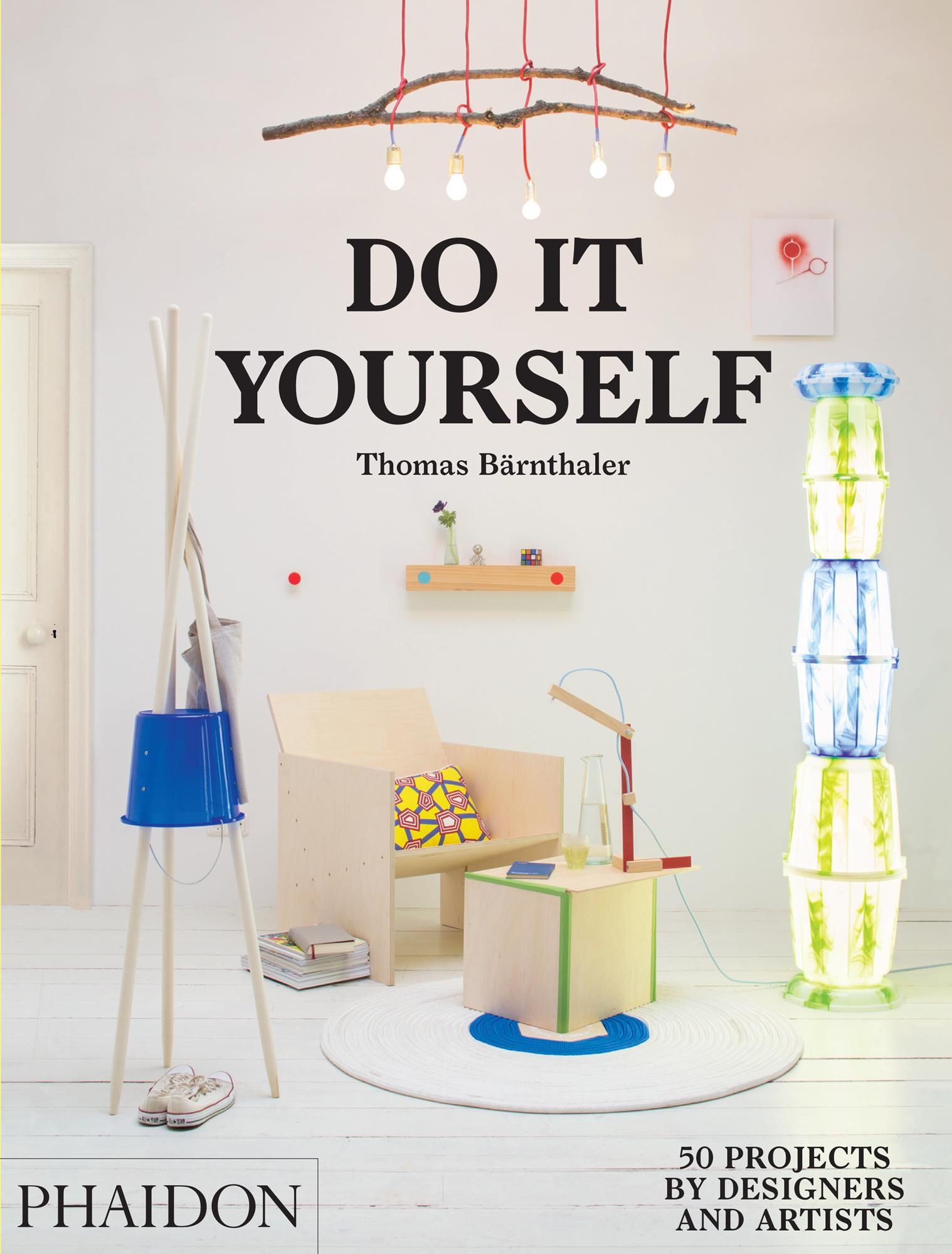Thomas Bärnthaler , Do It Yourself ,  9780714870199