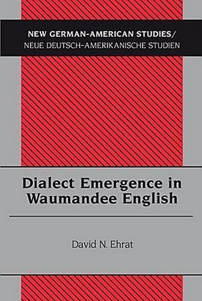 Dialect Emergence in Waumandee English