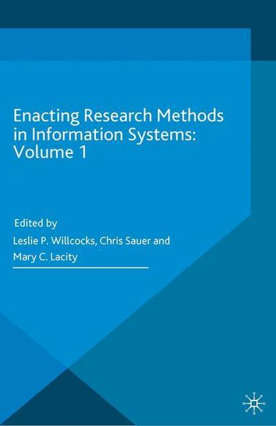 Enacting Research Methods in Information Systems: Volume 1