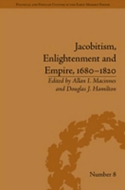 Jacobitism, Enlightenment and Empire, 1680-1820