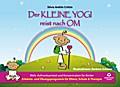Der kleine Yogi reist nach Om: Mehr Aufmerksa ...