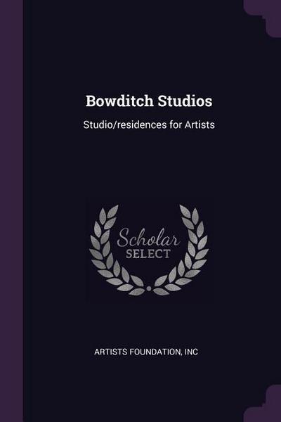 Bowditch Studios: Studio/Residences for Artists