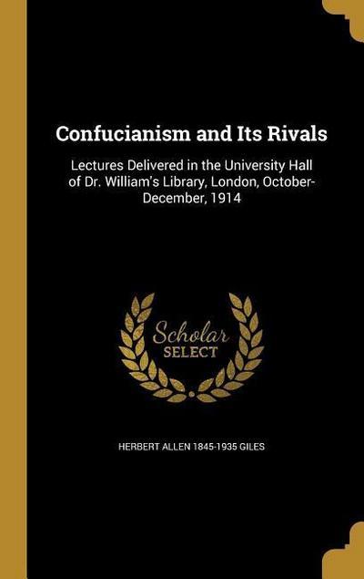 CONFUCIANISM & ITS RIVALS