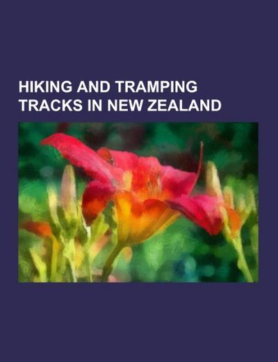 Hiking and tramping tracks in New Zealand
