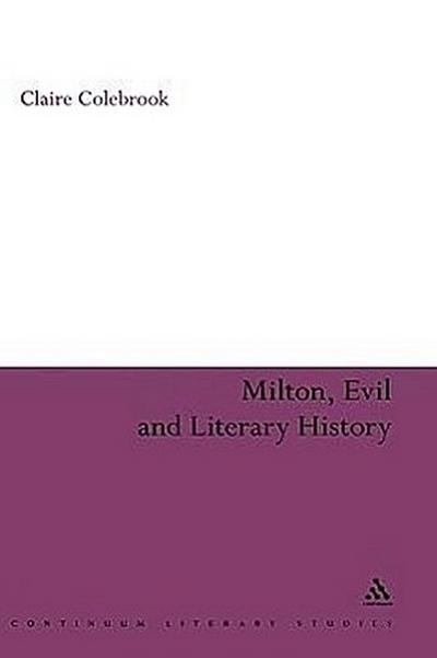 Milton, Evil and Literary History