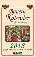 Bauernkalender für jeden Tag 2018 Textabreißkalender
