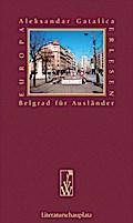 Belgrad für Ausländer