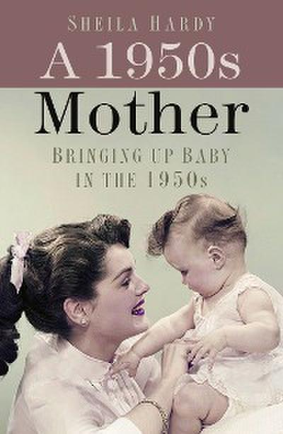 A 1950s Mother