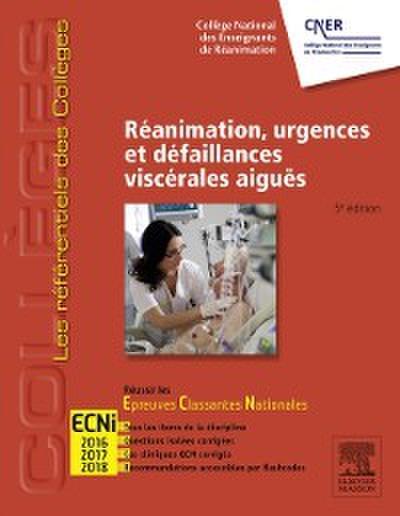 Reanimation, urgences et defaillances viscerales aigues