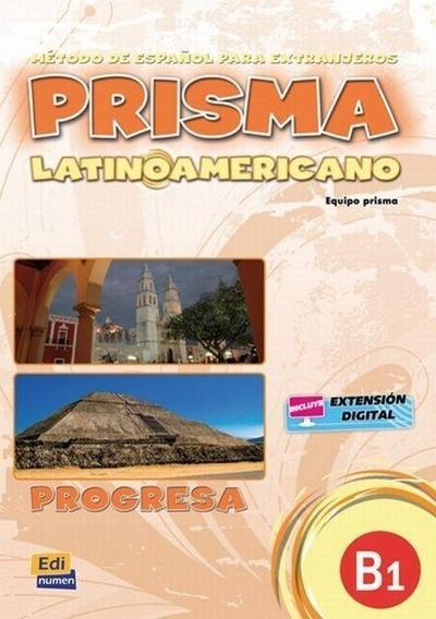 Prisma latinoamericano B1 -Libro del alumno
