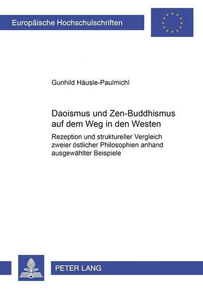 Daoismus und Zen-Buddhismus auf dem Weg in den Westen