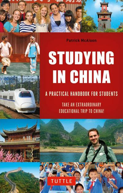 Studying in China: A Practical Handbook for Students [With Map]