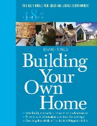 Building Your Own Home 18th Edition