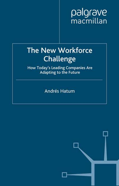 The New Workforce Challenge