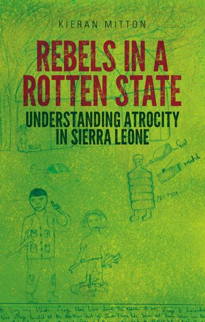 Rebels in a Rotten State