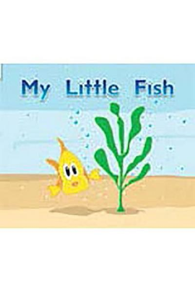 Rigby Flying Colors: Leveled Reader Bookroom Package Magenta My Little Fish