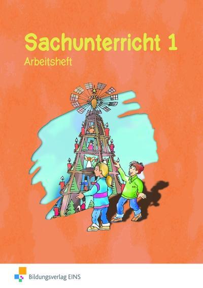 Sachunterricht 1 / Arbeitsheft / Sachsen. (Lernmaterialien)