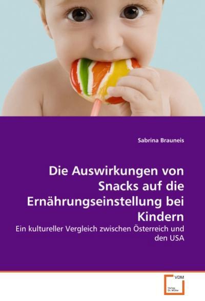 Die Auswirkungen von Snacks auf die Ernährungseinstellung bei Kindern