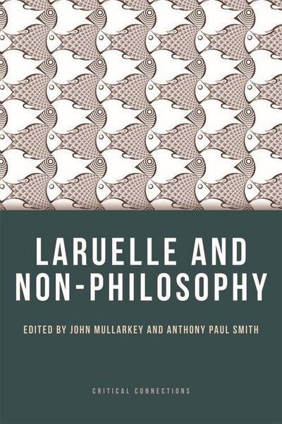 Laruelle and Non-Philosophy