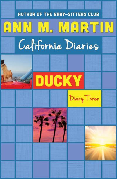 Ducky: Diary Three