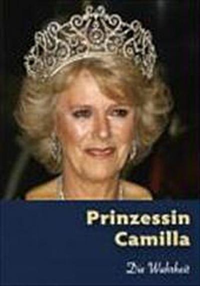 Prinzessin Camilla - Die Wahrheit