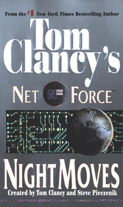 Tom Clancy's Net Force: Night Moves
