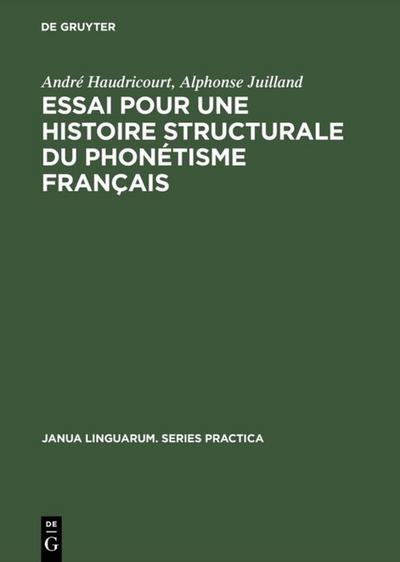 Essai pour une histoire structurale du phonétisme français