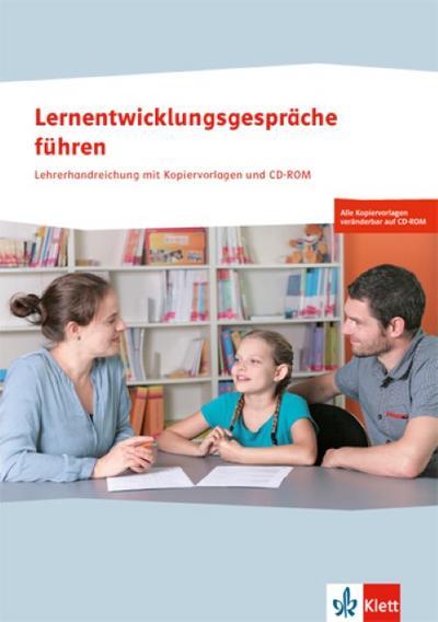 Lernentwicklungsgespräche führen. 1.-3. Schuljahr. Lehrerhandreichung mit CD-ROM
