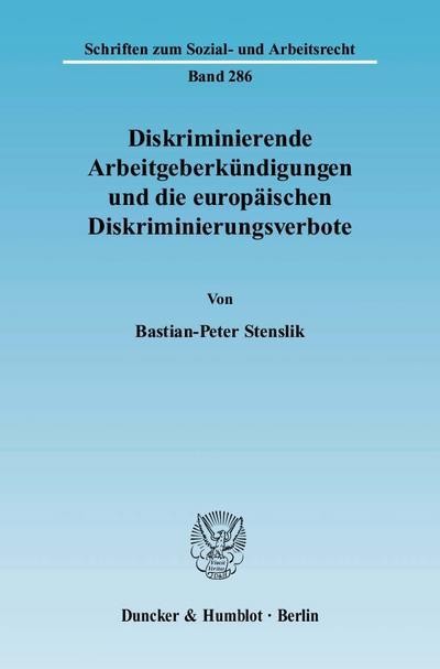 Diskriminierende Arbeitgeberkündigungen und die europäischen Diskriminierungsverbote