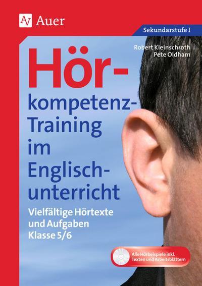 Hörkompetenz-Training im Englischunterricht 5-6: Vielfältige Hörtexte und Aufgaben (5. und 6. Klasse) (Hörkompetenz-Training Sekundarstufe)