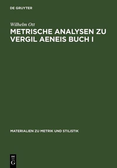 Metrische Analysen zu Vergil Aeneis Buch I