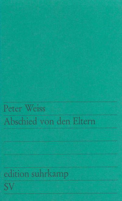 Abschied von den Eltern: Erzählung (edition suhrkamp)