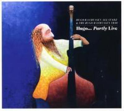 Hugo...Party Live