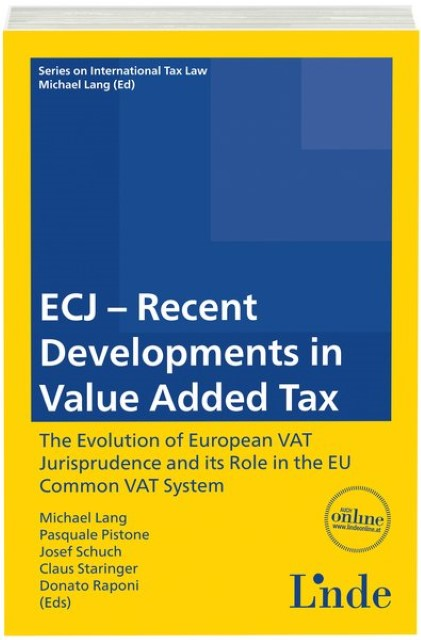 ECJ - Recent Developments in Value Added Tax Michael Lang