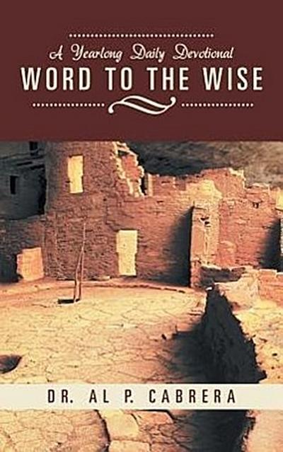 Word to the Wise: A Yearlong Daily Devotional