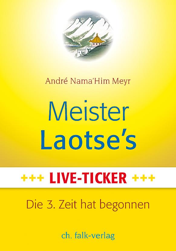 Meister Laotse`s Live-Ticker André Nama'Him Meyr