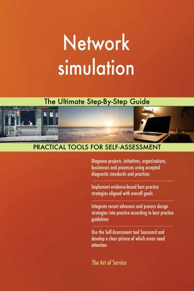 Network simulation The Ultimate Step-By-Step Guide