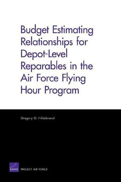 Budget Estimating Relationships for Depot-Level Reparables in the Air Force Flying Hour Program