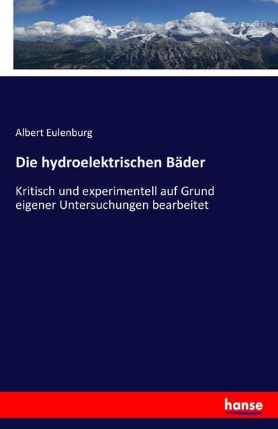 Die hydroelektrischen Bäder