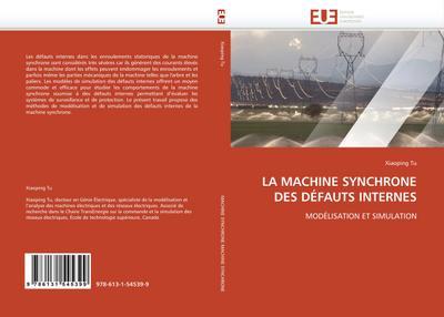 LA MACHINE SYNCHRONE DES DÉFAUTS INTERNES - Xiaoping Tu
