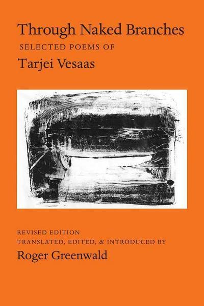 Through Naked Branches: Selected Poems of Tarjei Vesaas