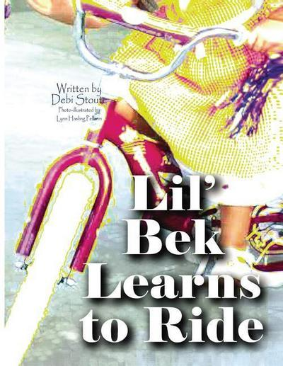 Lil' Bek Learns to Ride